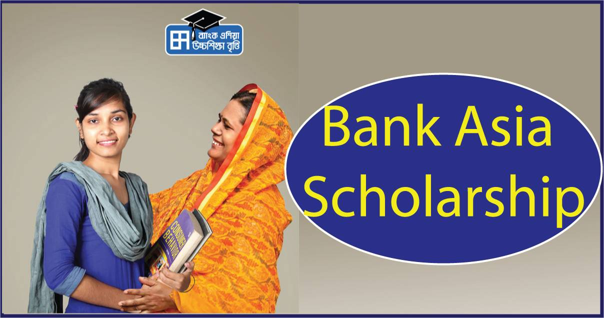 Bank Asia Scholarship notice for Higher Study 2015