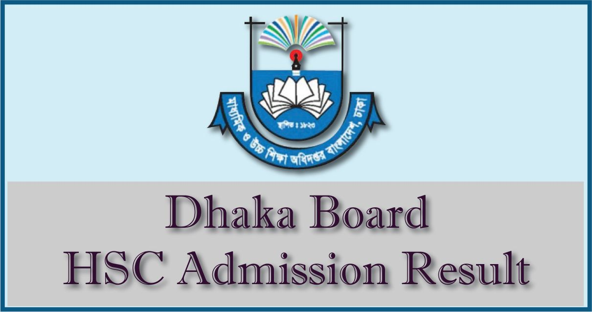 Dhaka Board HSC admission result