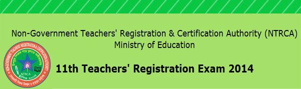 11th NTRCA teachers registration exam circular 2014