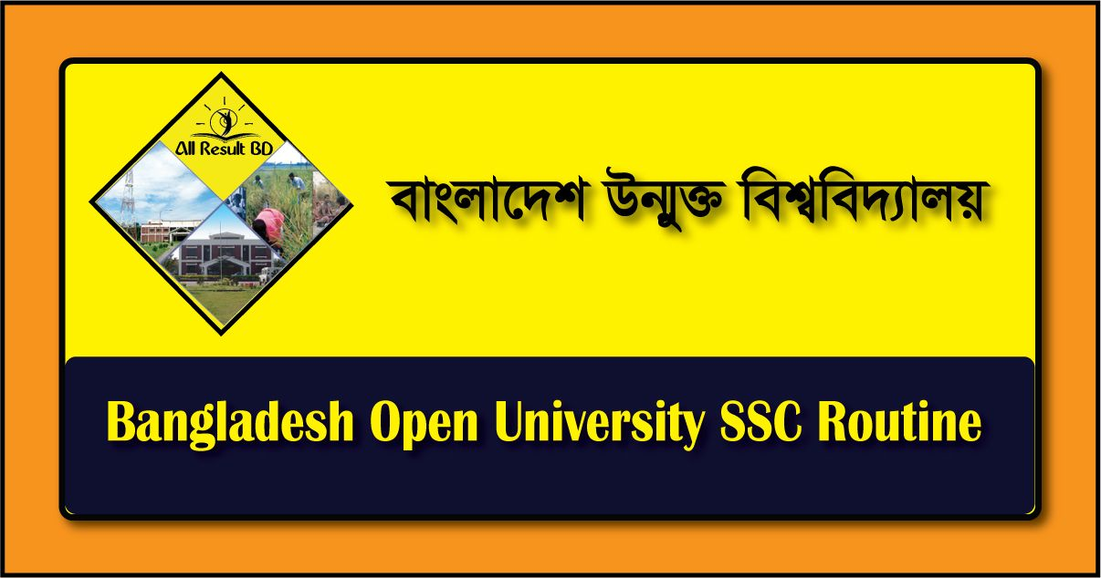 Bangladesh Open University SSC Routine