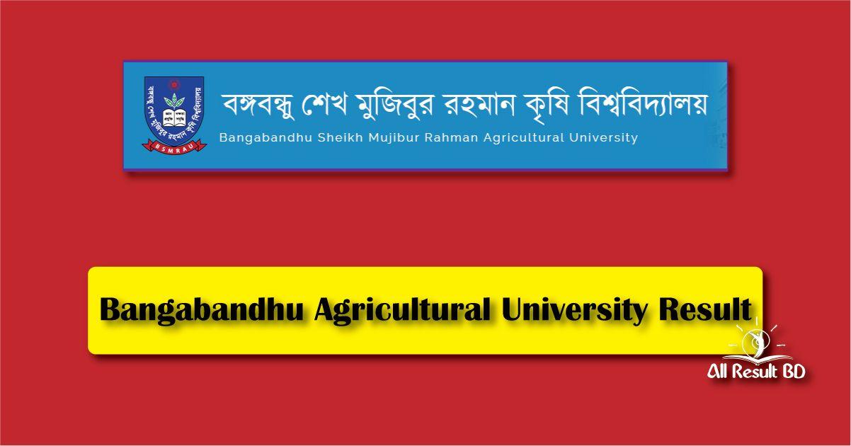 Bangabandhu Agricultural University Result
