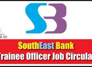 Southeast Bank Trainee Officer Job Circular
