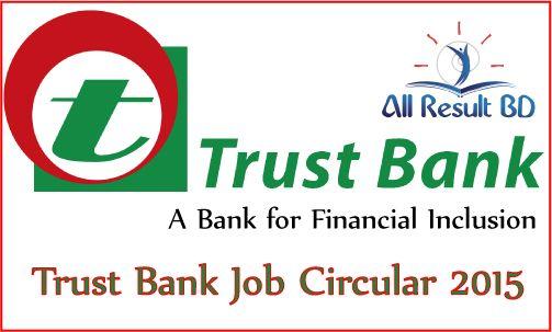 Trust Bank Junior Officer, Trainee Assistant Officer Job Circular 2015
