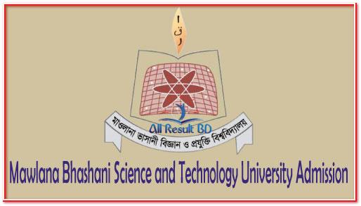 Mawlana Bhashani Science and Technology University Admission Circular 2016-17