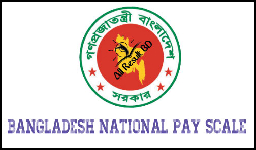 Bangladesh National Pay Scale