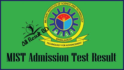 MIST Admission Test Result, Seat Plan 2016-17