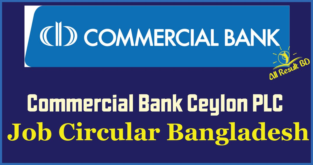Commercial Bank Ceylon PLC Job Circular