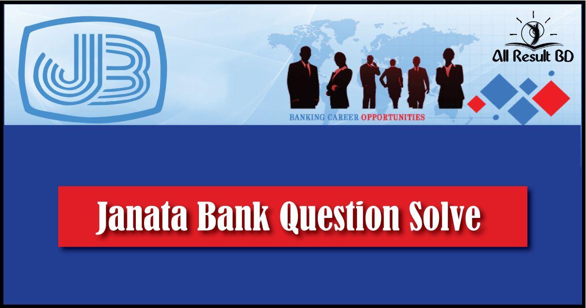 Janata Bank Question Solve