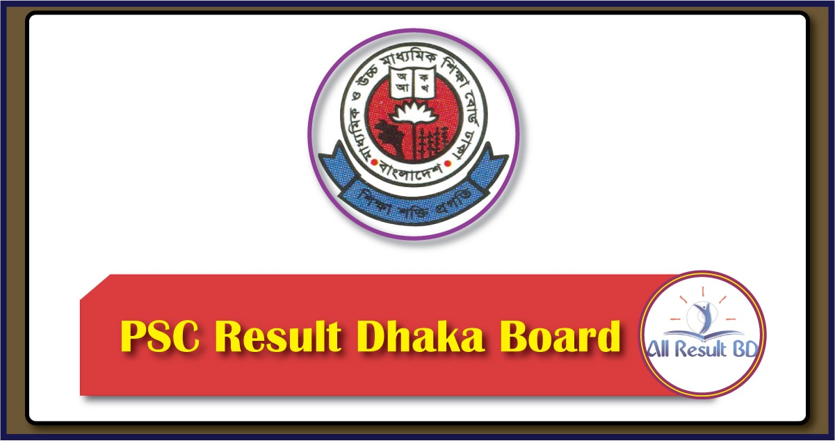 PSC Result 2017 Dhaka Board