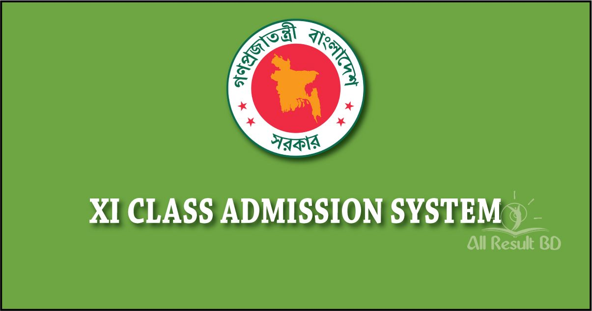 XI CLASS ADMISSION SYSTEM (SESSION 2020 - 2021) Circular Result