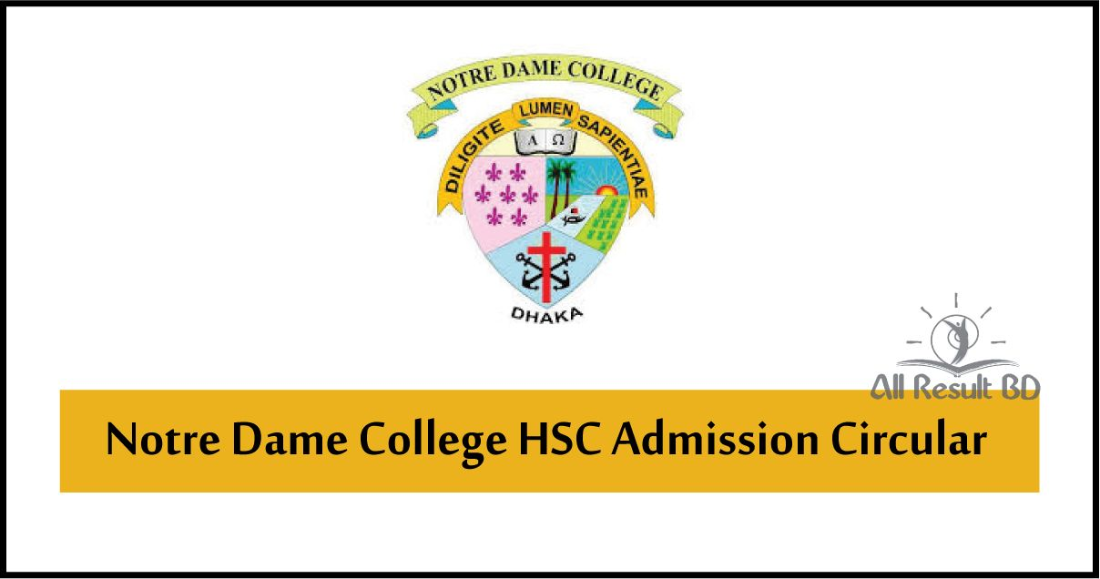 Notre Dame College HSC Admission Circular