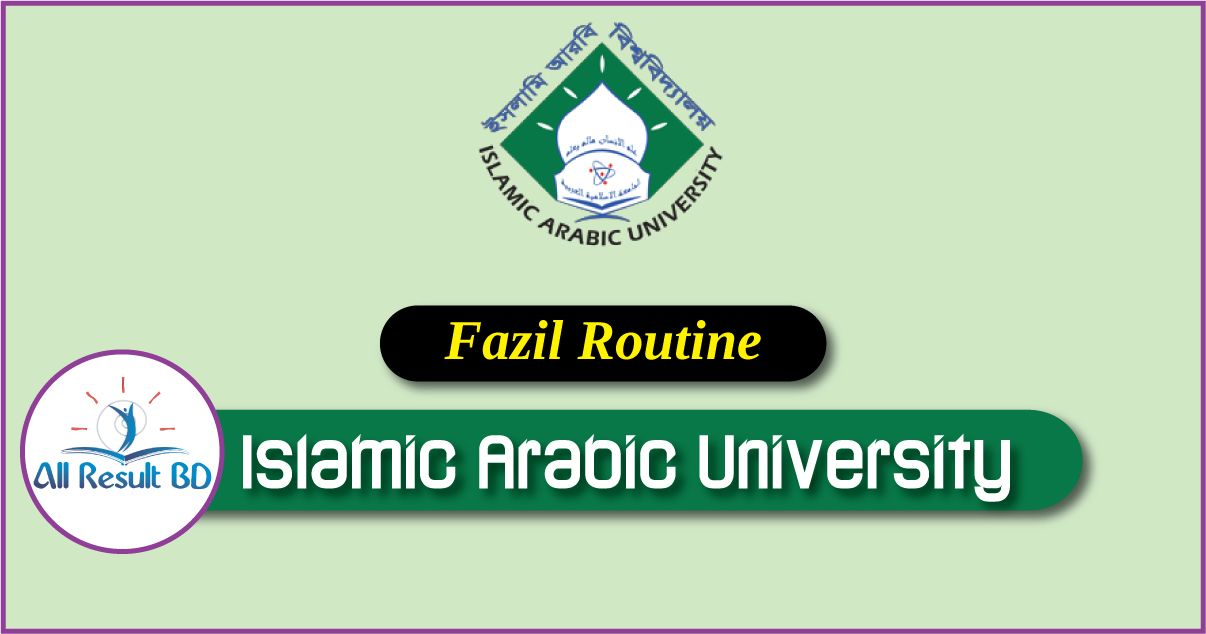 Islamic Arabic University Fazil Exam Routine