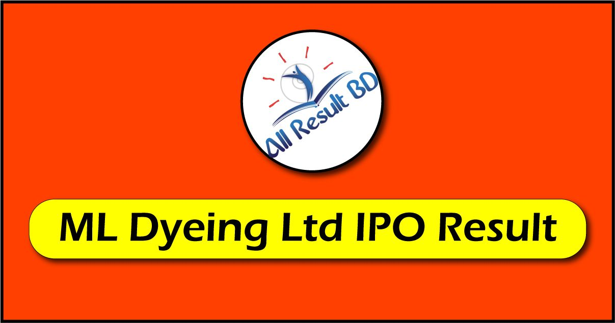 ML Dyeing Limited IPO Result