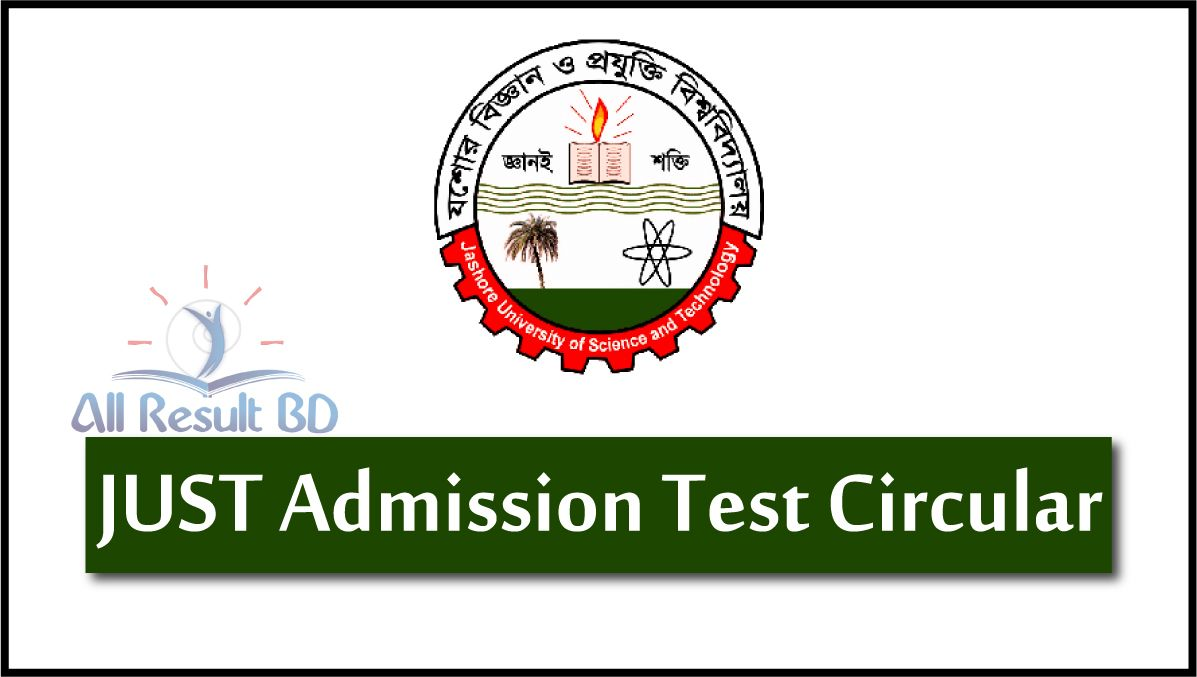 JUST Admission Test Circular