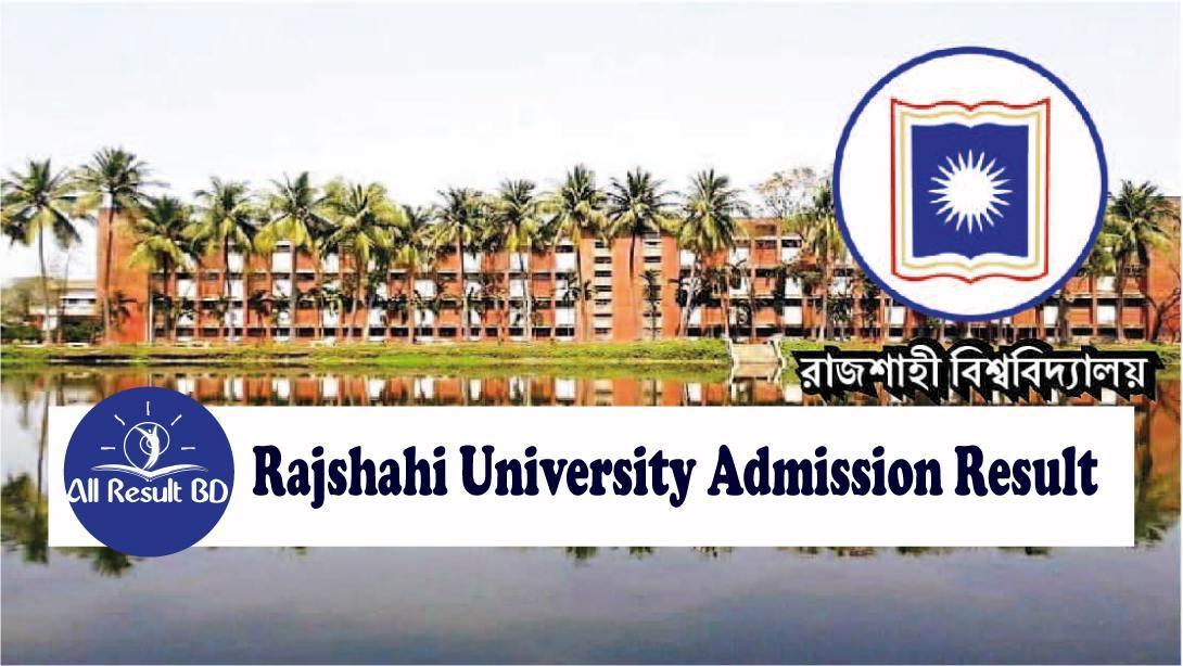 Rajshahi University Admission Result
