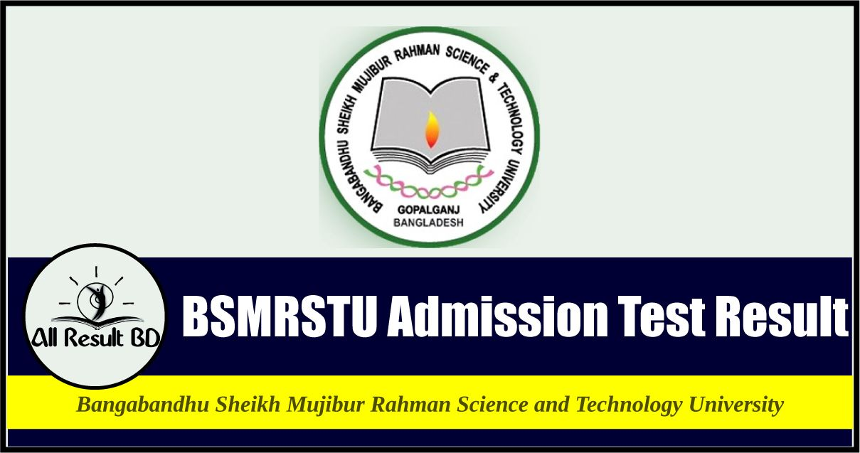 BSMRSTU Admission Test Result