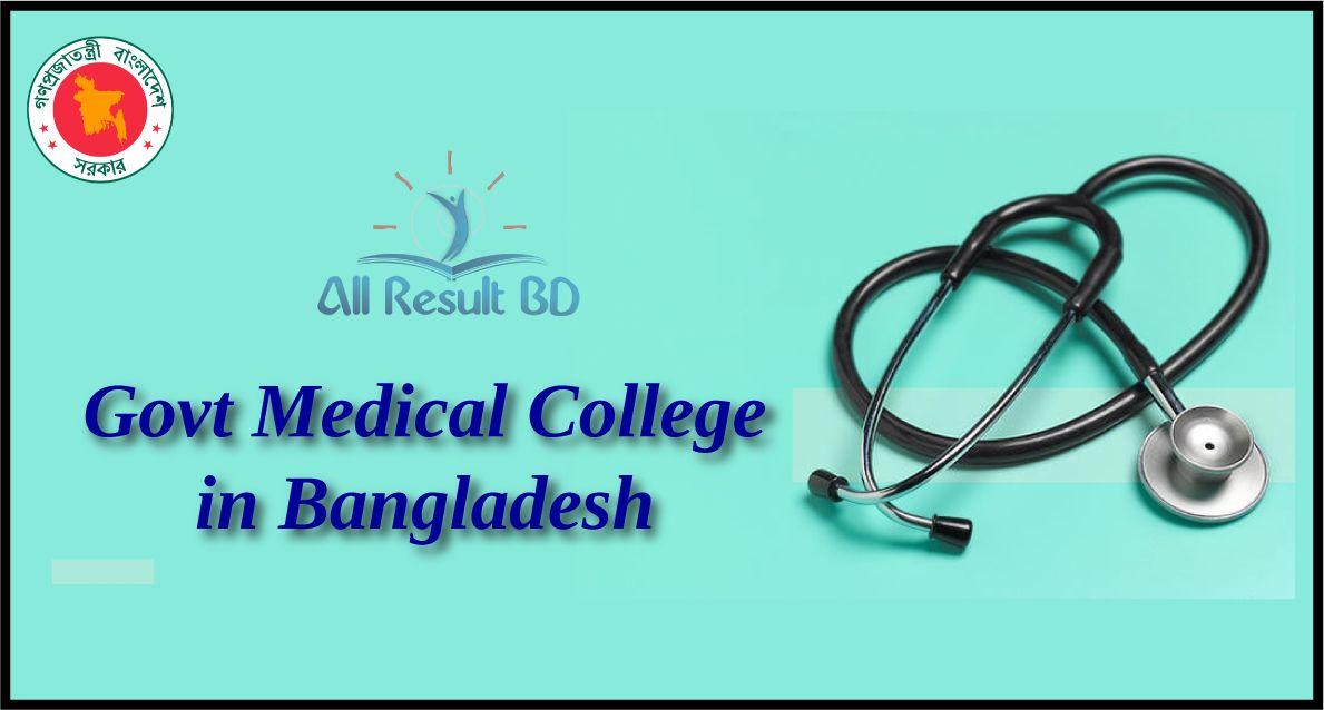 Govt Medical College in Bangladesh