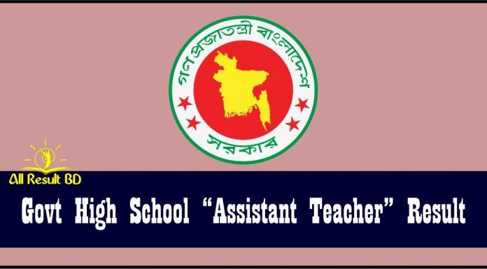 Govt High School Assistant Teacher Result
