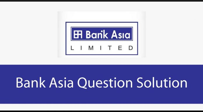 Bank Asia Question Solution