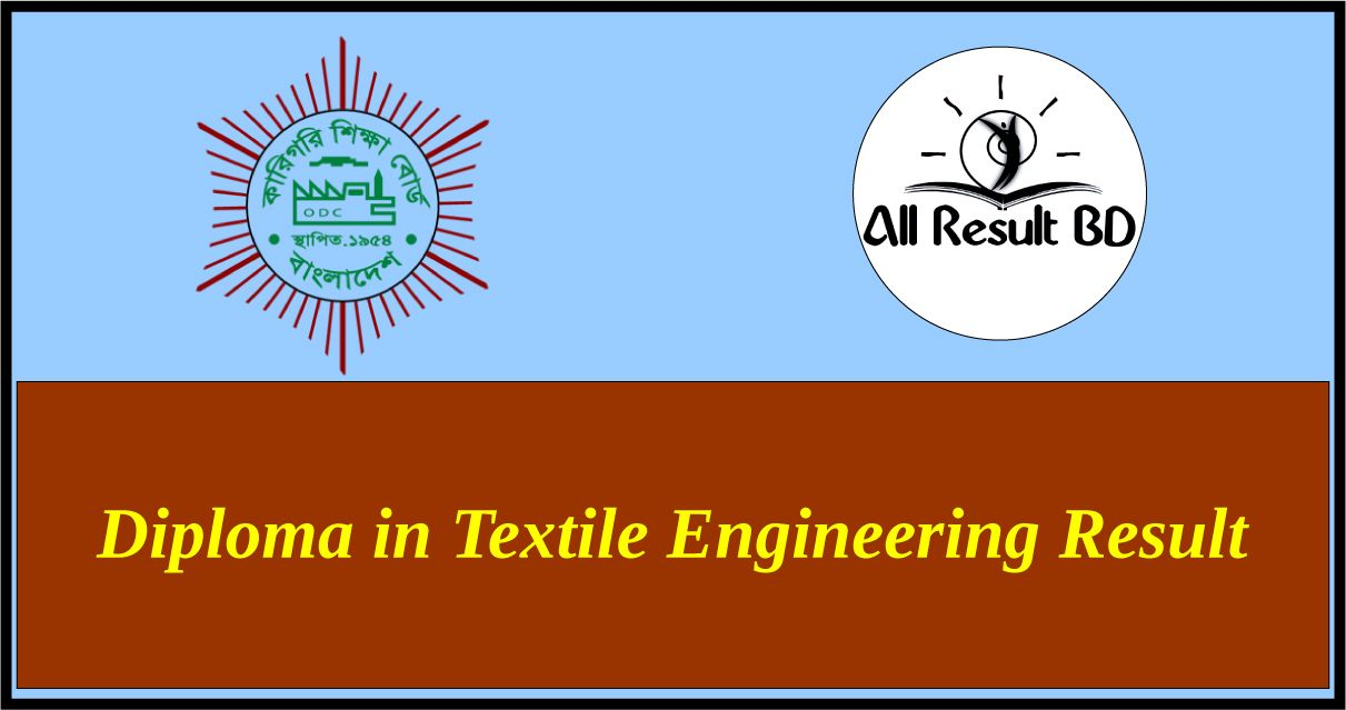 Diploma in Textile Engineering result