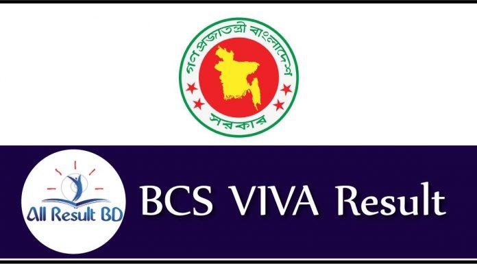BCS VIVA Result