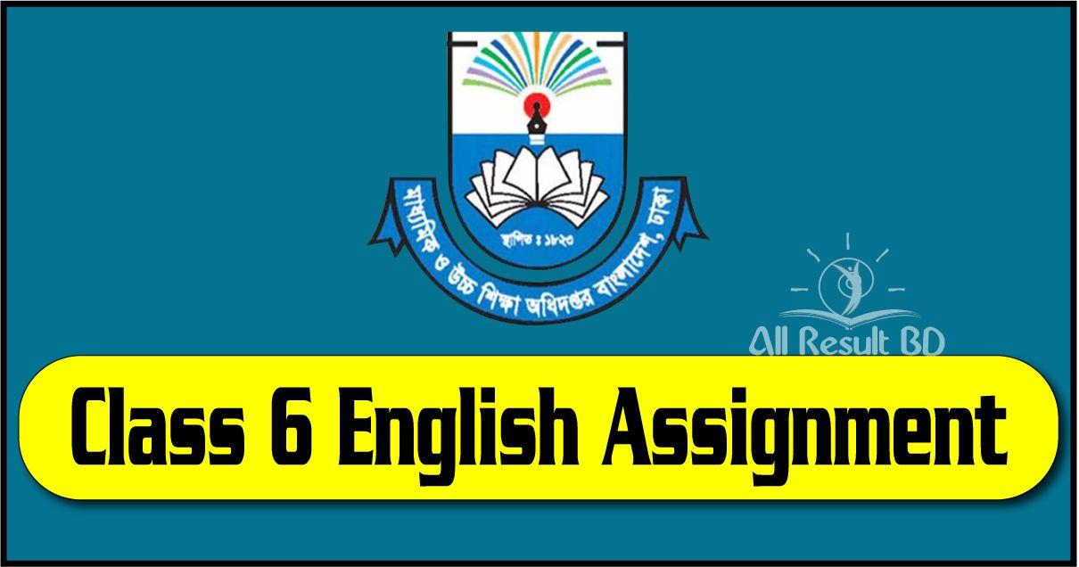 Class 6 English Assignment