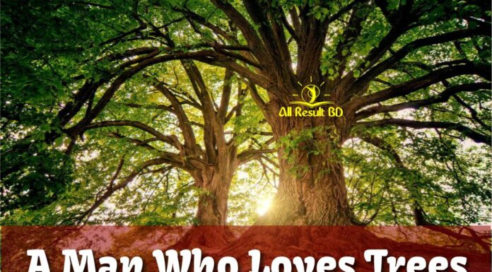 A Man Who Loves Trees
