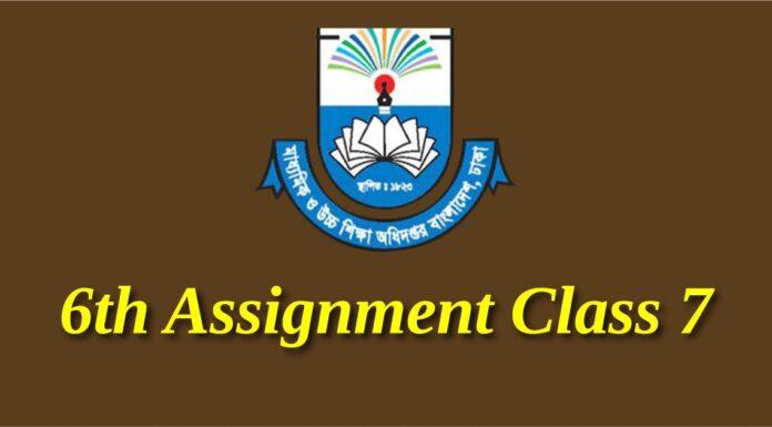 6th Assignment Class 7