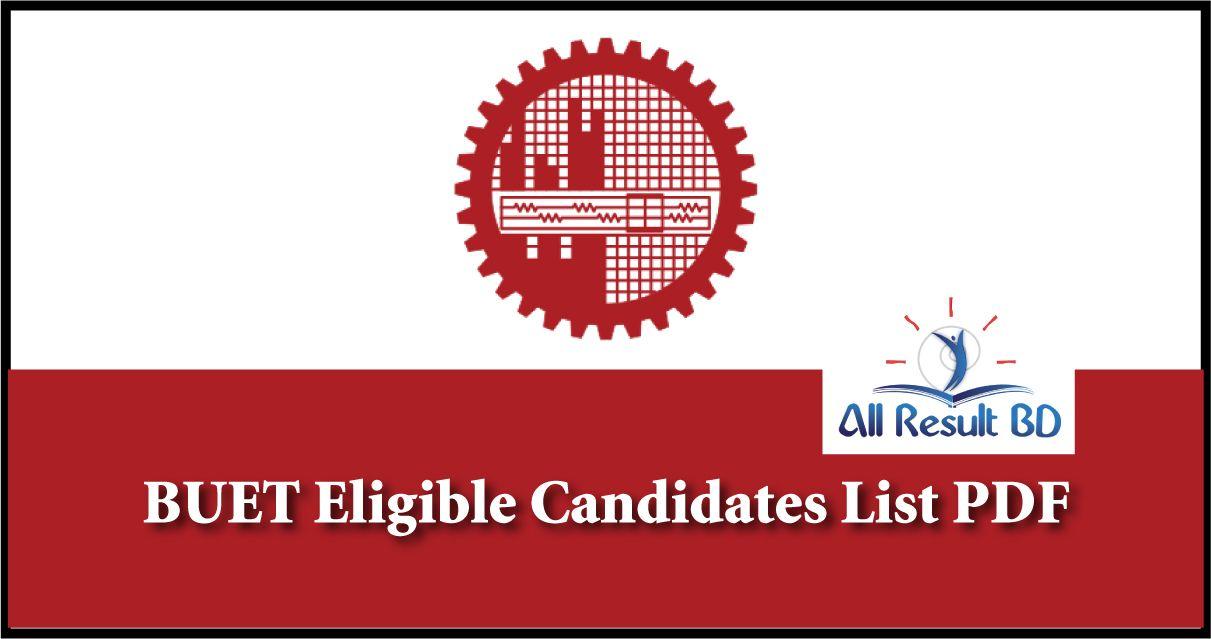 BUET Eligible Candidates List