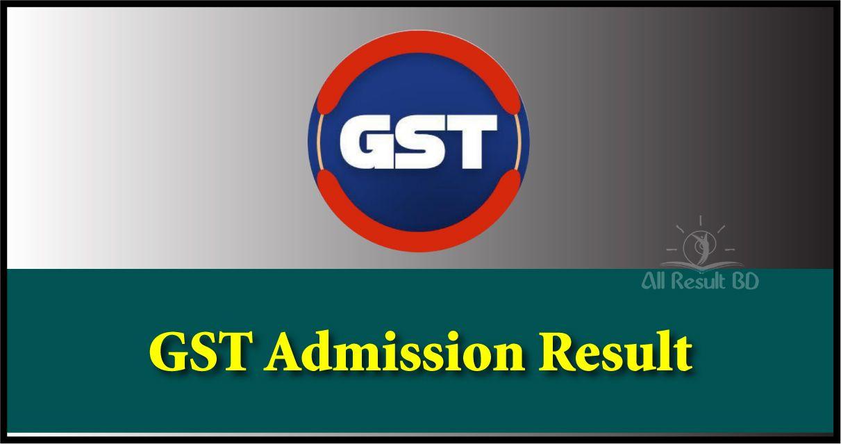 GST Admission Result