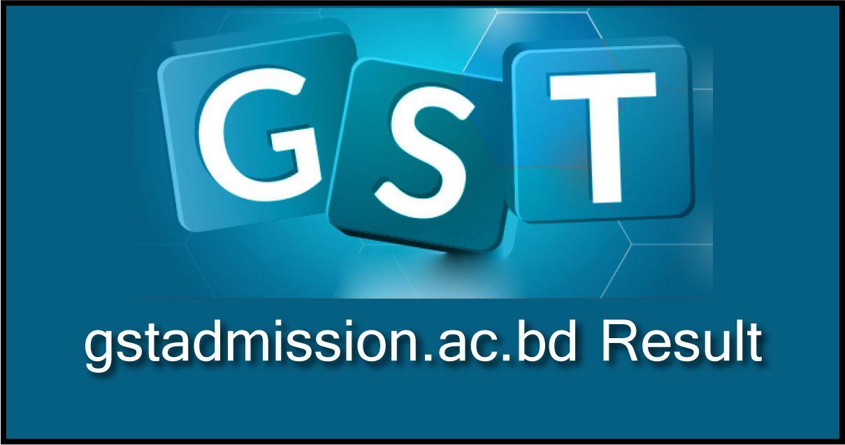 gstadmission.ac.bd Result