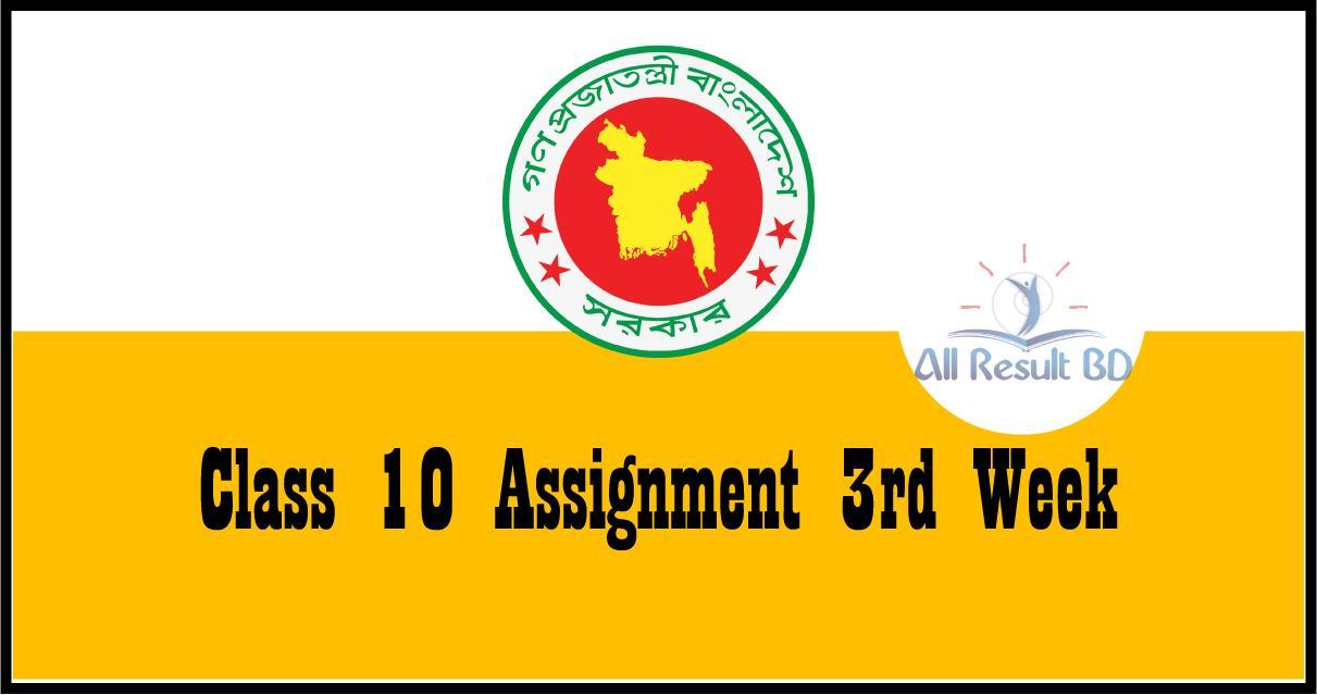 3rd Week Class 10 assignment