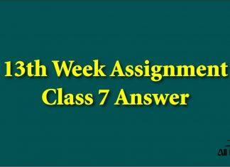 13th Week Assignment Class 7