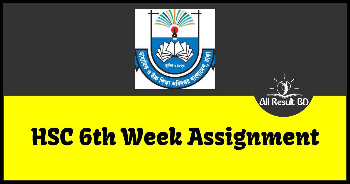 6th Week HSC 2022 Assignment