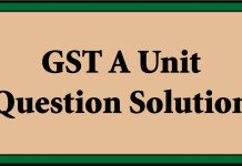 GST A Unit Question Solution